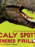 Cover image of Scaly spotted feathered frilled