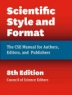 Scientific Style and Format 8th Edition