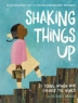 Cover image of Shaking things up : 14 young women who changed the world