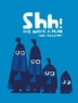 Cover image of Shh! We have a plan