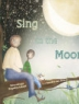 Cover of Sing to the moon