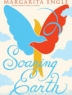 Cover image of Soaring earth : a companion memoir to Enchanted air