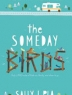 Cover image of The someday birds