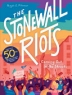 Cover of The Stonewall Riots : coming out in the streets