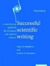 Successful scientific writing : a step-by-step guide for the biological and medical sciences