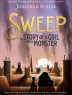 Cover image of Sweep : the story of a girl and her monster