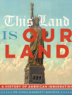This land is our land : the history of American immigration