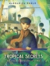 Cover image of Tropical secrets