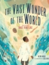 Cover of The vast wonder of the world : biologist Ernest Everett Just