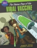 Cover image of the vicious case of the viral vaccine