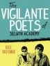 Cover image of The vigilante poest of Selwyn Academy