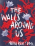 Cover image of The walls around us