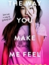 Cover image of The way you make me feel