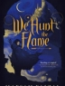 Cover image of We hunt the flame