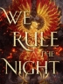 Cover of We rule the night