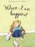 Cover image of When I am happiest