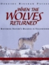 Cover image of When the wolves returned