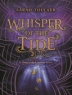 Cover of Whisper of the tide : a Song of the current novel
