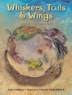 Cover image of Whiskers, tails, and wings