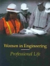 Women in Engineering: Professional Lives
