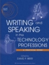 Writing and speaking in the technology professions : a practical guide