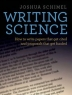 Writing science : how to write papers that get cited and proposals that get funded
