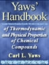 Yaws' handbook of thermodynamic and physical properties