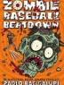 Cover image of Zombie baseball beatdown