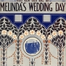 Melinda's Wedding Day, by Goodwin/McCarthy/Piantadosi (c. 1913)