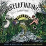 Cover image of Creekfinding : a true story