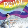 Cover image of Pride : the story of Harvey Milk and the Rainbow Flag